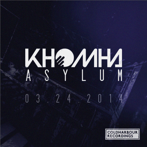 KhoMha - Asylum [Out Now]
