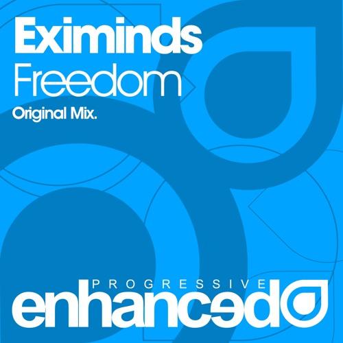 Eximinds - Freedom (Original Mix) [OUT NOW]