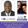 Rodney Peete: A Father's Perspective on Autism