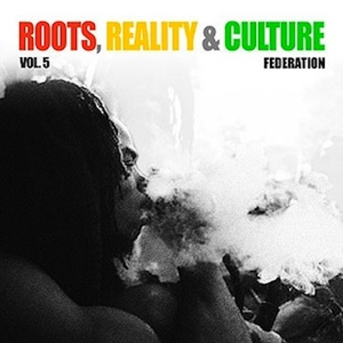 Roots, Reality & Culture Volume 5