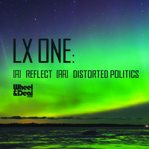 Distorted Politics (Wheel & Deal) Out Now!