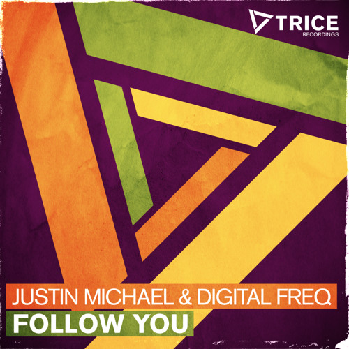 Follow You [Out Now on Trice Recordings] (Armada Music)
