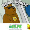 The Chainsmokers - Selfie (Bear Grillz Bootleg) [Free Download]