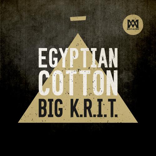 Big K.R.I.T. - Egyptian Cotton (Prod. By Big K.R.I.T.) - Complex Premiere