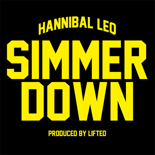 Simmer Down [by Hannibal Leq]