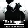 Mr. Kingpin // J. Bexer Big Bastard // Jesús M. Beltrán