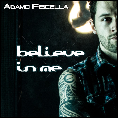 Adamo Fiscella - Believe In Me(Original Mix)