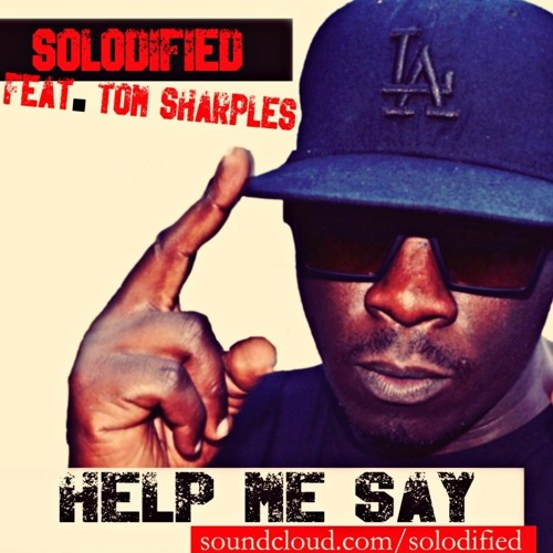 Help Me Say - Feat. Tom Sharples