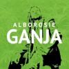 Alborosie - GANJA