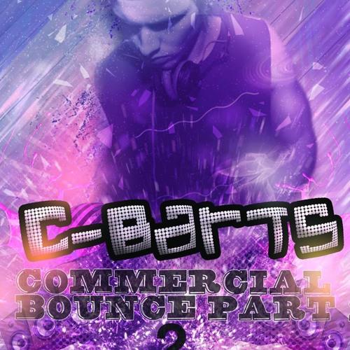 C-Barts - Commercial Bounce Part 2 (Mixtape)**FREE DOWNLOAD**