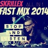 SKRILLEX FAST MIX - ALL SONGS IN 1 [2014]