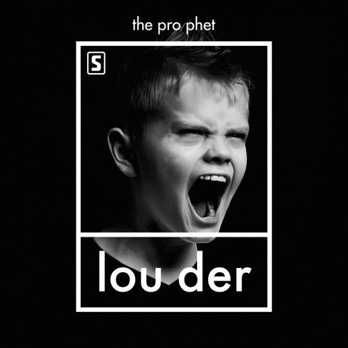 The Prophet - LOUDER (Official Preview)