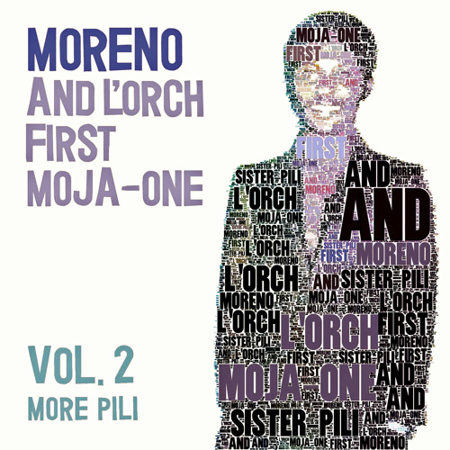 Moreno and L'Orch First Moja One - Pili Mungwana