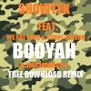 Download Showtek feat. We Are Loud & Sonny Wilson - Booyah (Jus Deelax free download remix)
