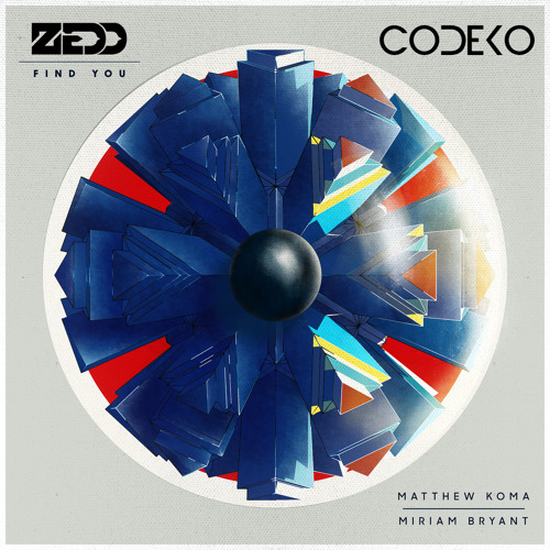 Zedd - Find You (Codeko Remix) *Free DL in desc