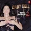 Ragini MMS2 - BABY DOLL (UNRELEASED VIP)