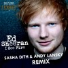 Ed Sheeran - I SEE FIRE (Sasha Dith & Andy Lansky Bootleg Remix) // support us with your repost