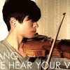 BigBang-Let Me Hear Your Voice (Daniel Jang-Violin Cover)