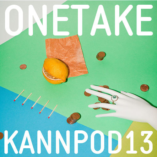KANNPOD13 - ONETAKE
