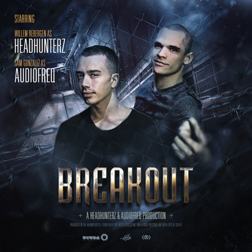 Headhunterz & Audiofreq - Breakout [Teaser] *Out Now!*