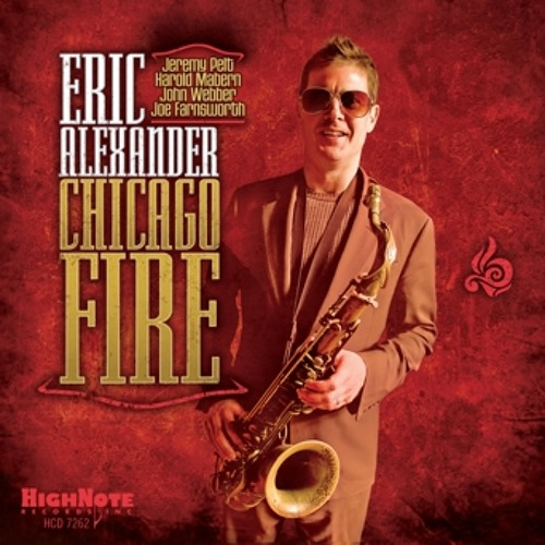 """ERIC ALEXANDER - Save Your Love For Me from """"Chicago Fire"""" HCD 7262"""