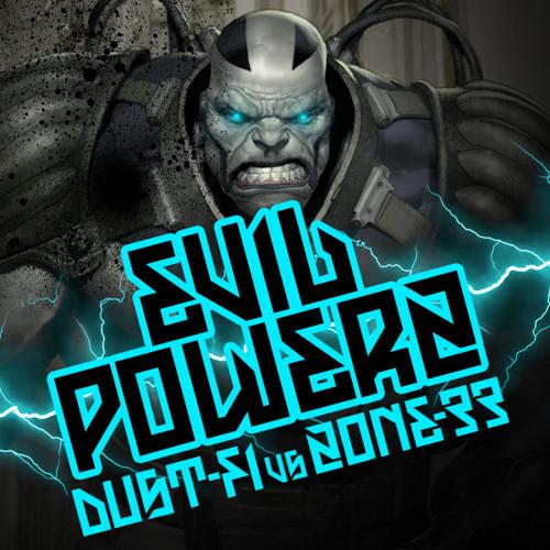 DUST - FI Vs ZONE  -  EVIL POWERZ (ORIGINAL MIX)Tribecore