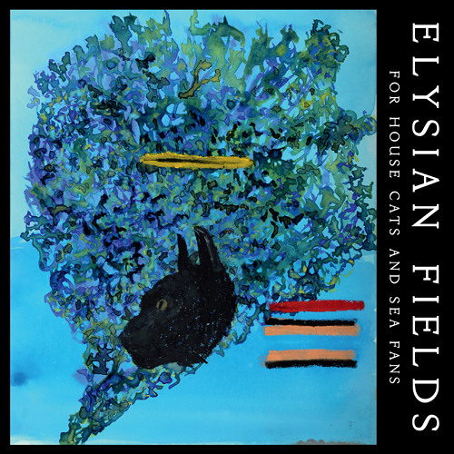 Elysian Fields – Come Down From The Ceiling (2014)
