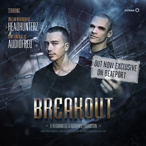 Headhunterz & Audiofreq - Breakout (Teaser) [Out Now]
