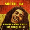 Bob Marley - Reggae & Dance hall - Squub Dj