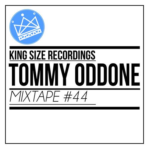 Tommy Oddone - King Size Recordings Mixtape #44