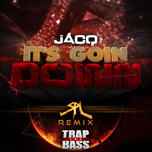 jACQ - It's Goin Down (SPL Remix) [TEASER] [Out NOW]