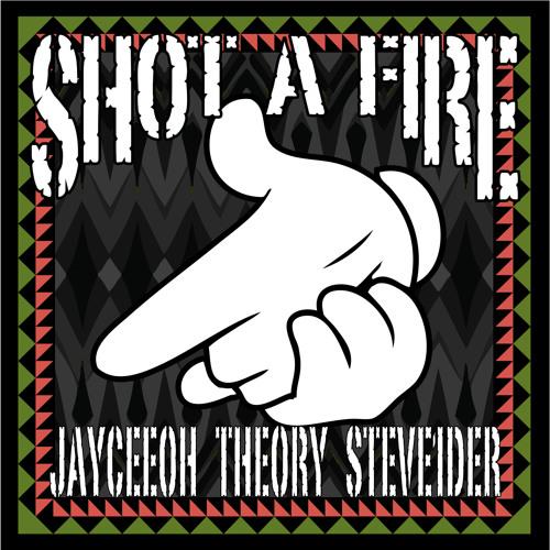 Jayceeoh, Theory & Steve1der - Shot A Fire (Original Mix)