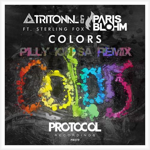 Tritonal & Paris Blohm ft Sterling Fox - Colors (Pilly Ion'SA Remix)[Free Download]