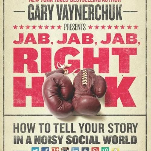 Gary Vaynerchuk Rap song - Jab Jab Jab Right Hook