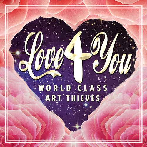 World Class Art Thieves - Love 4 You [FREE DOWNLOAD]