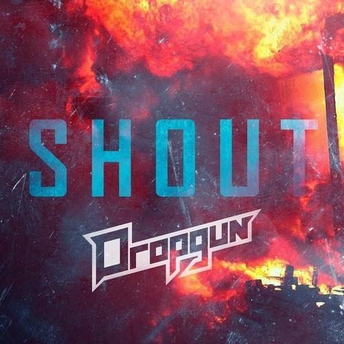 Dropgun - Shout (Original Mix) [FREE DOWNLOAD]