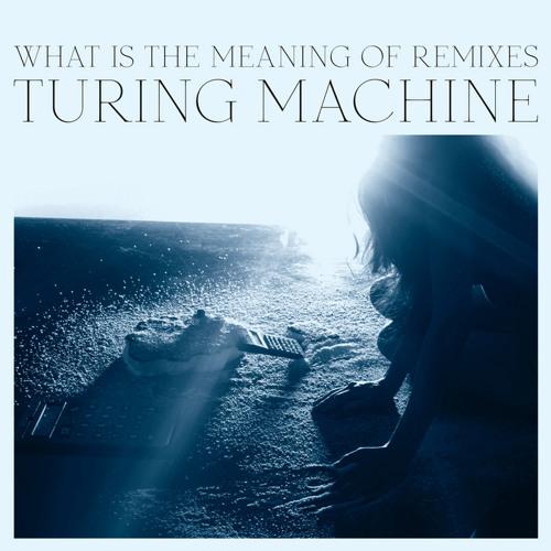 Turing Machine - Slave to the Algorithm (Lovelock Remix)