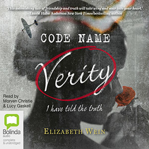 CODE NAME VERITY by Elizabeth Wein, read by Morven Christie, Lucy Gaskell