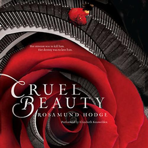 CRUEL BEAUTY by Rosamund Hodge, read by Elizabeth Knowelden