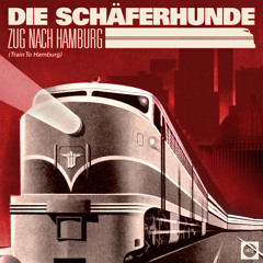 Die Schäferhunde – Zug nach Hamburg