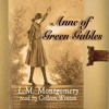 ANNE OF GREEN GABLES by L.M, Montgomery, read by Colleen Winton