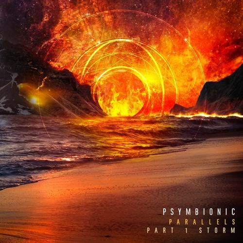 Psymbionic - Parallels (Part 1: Storm)