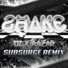 UZ X Aazar – Shake (Subsurge Remix) [Free Download]