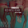 Rico Love - Red Nose - TTLO [RnBass Remix] (Prod. J Maine)