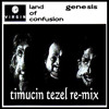 Phil Collins - Land Of Confusion (Timuçin Tezel Re-Mix)