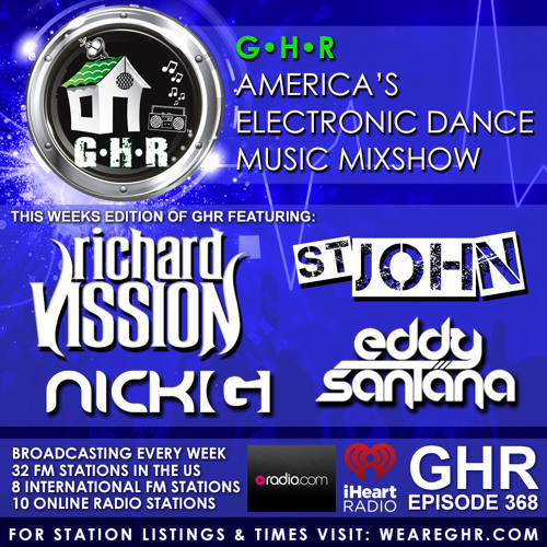 GHR - Ghetto House Radio - Richard Vission + St. John & More - Show 368
