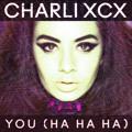 Charli XCX You (Ha Ha Ha) (Goldroom Remix) Artwork