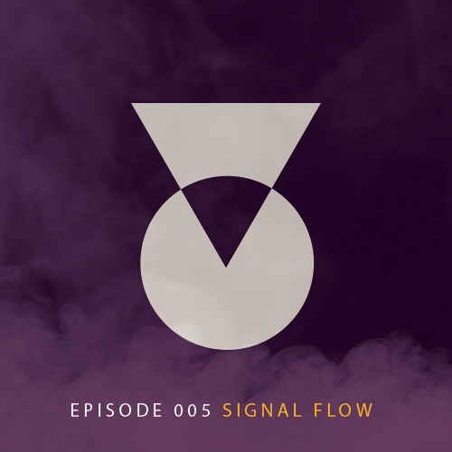 TOC Podcast Episode 005 - Signal Flow