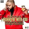 I Wanna Be With You  - DJ Khaled Chopped and Screwed