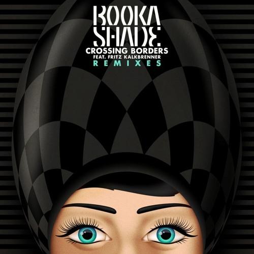 Booka Shade feat. Fritz Kalkbrenner - Crossing Borders (Mihalis Safras Kiko Club remix)
